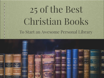 25 Best All Time Christian Books
