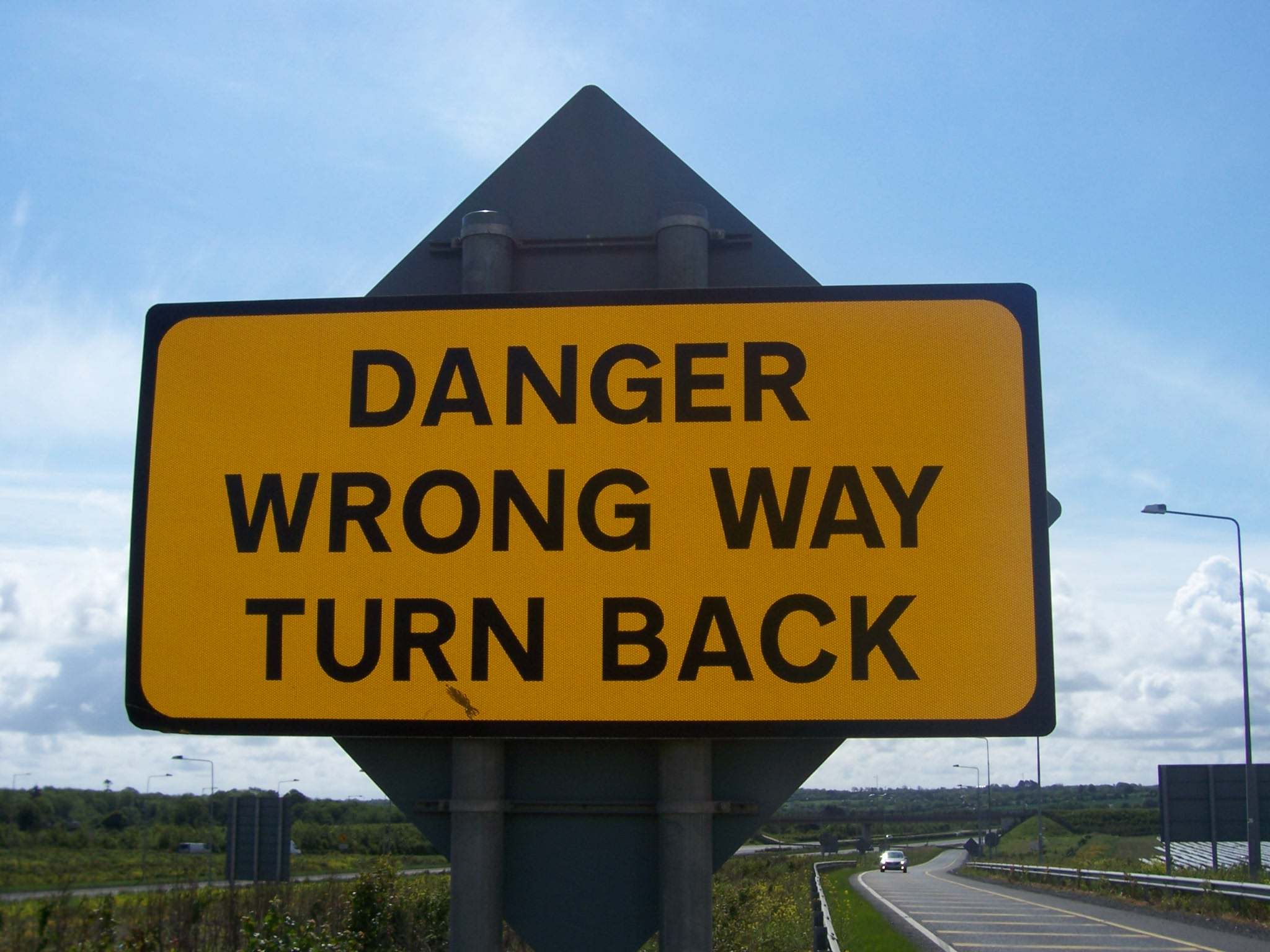 Danger. Wrong Way. Turn Back.