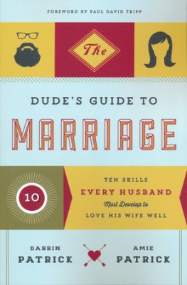 Dudes Guide to Marriage