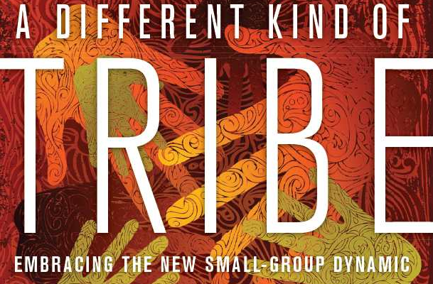 Small Group Ministry versus Leading a New Kind of Tribe