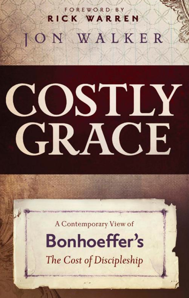 Costly Grace: One of My New Favorite Books on Discipleship