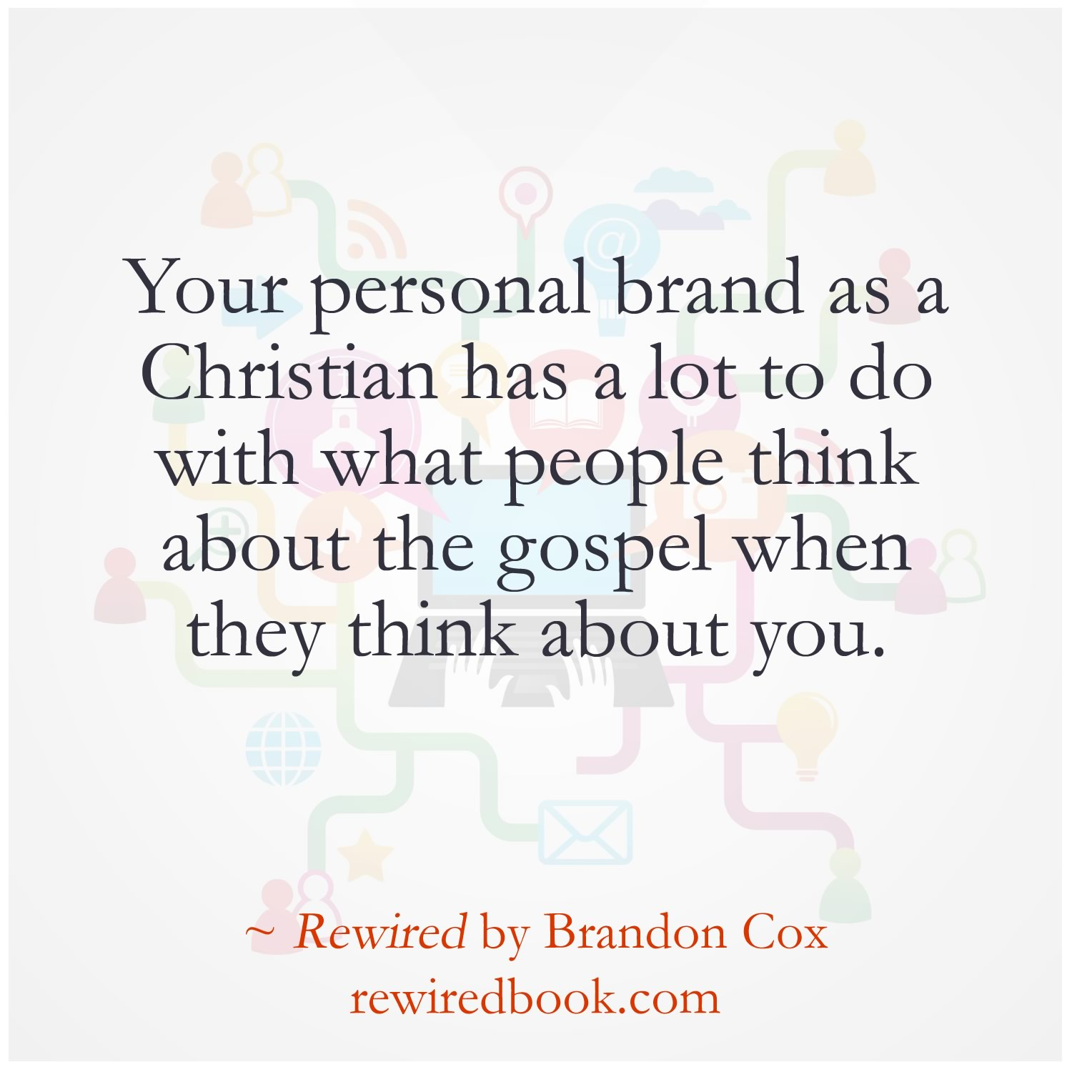 Your Brand Represents the Gospel
