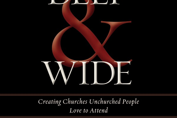Andy Stanley: The Church Can Be Deep and Wide