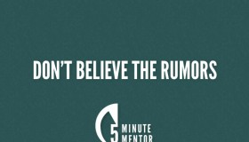Don&#039;t Believe the Rumors
