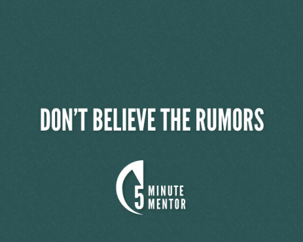 Don't Believe the Rumors [Audio]