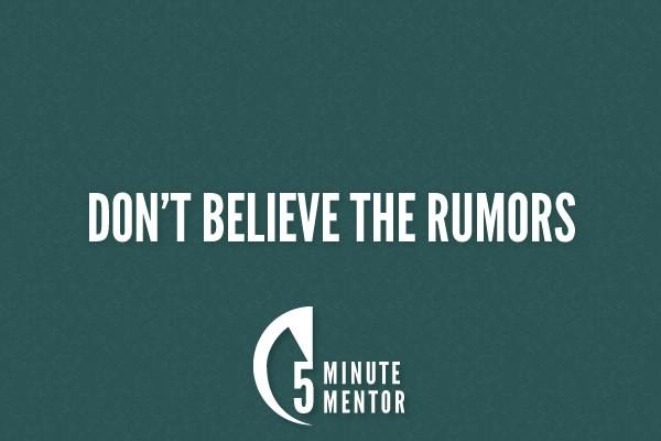 Don't Believe the Rumors [Audio]
