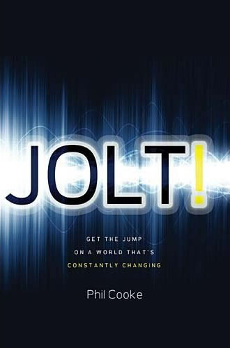 Jolt! Get the Jump On a World That's Constantly Changing