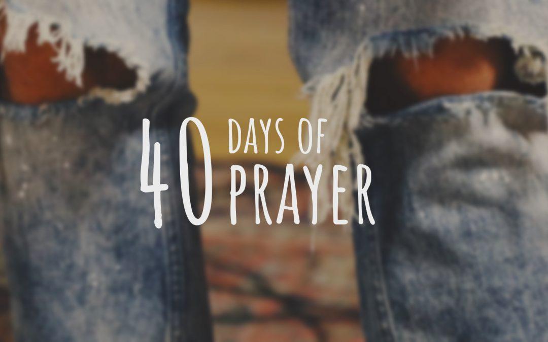 Sermon Series: 40 Days of Prayer