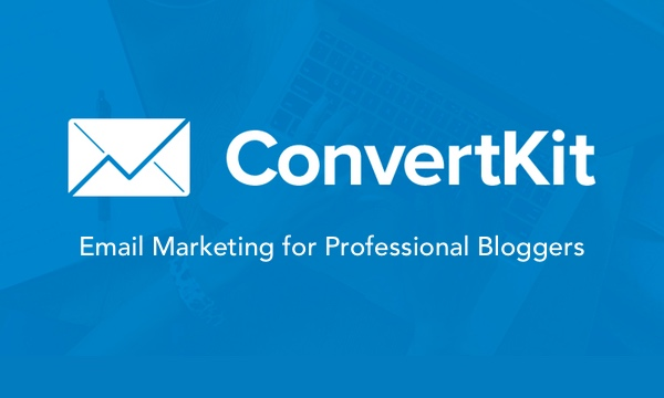 ConvertKit - Email Marketing for Successful Bloggers