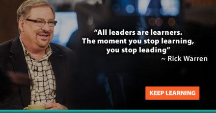 Rick Warren says keep learning!