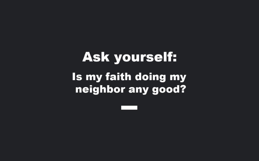 Real Faith is a Faith That Works