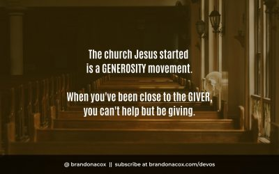 The Church Jesus Started is a Generosity Movement