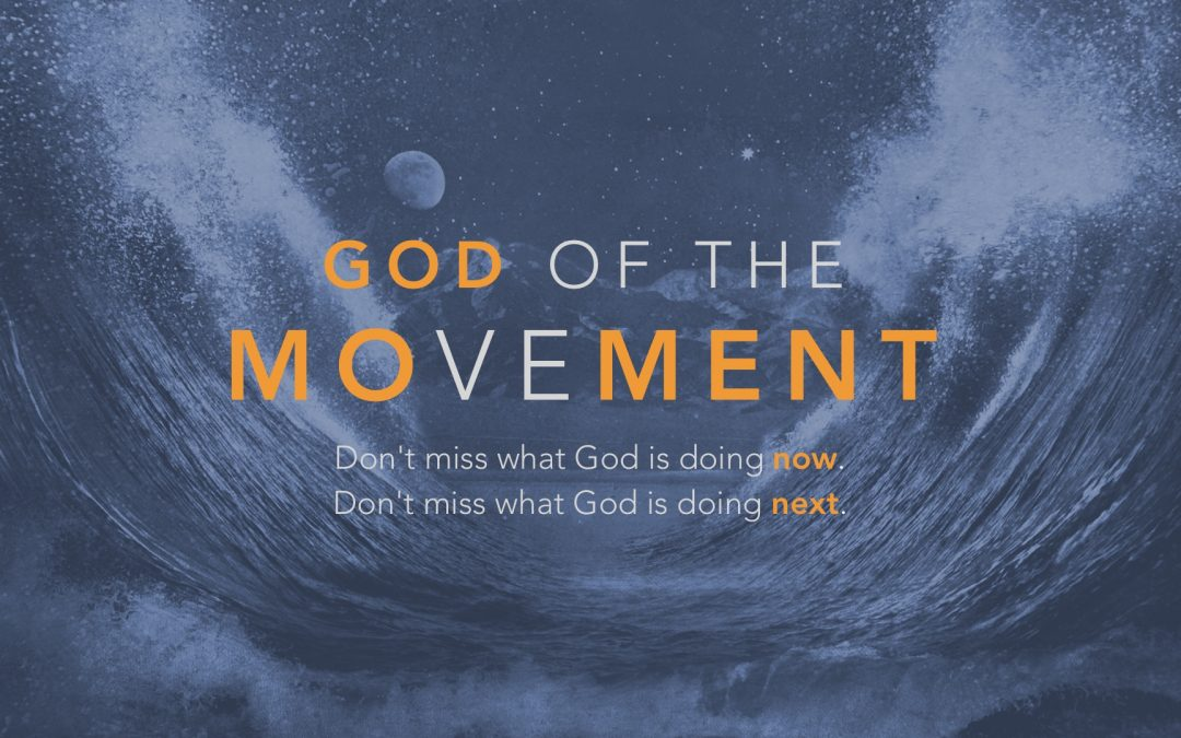 Sermon Series: God of the Movement