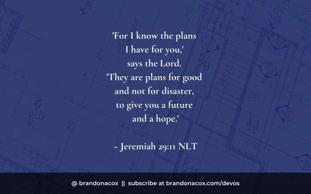 God Has a Great Big Plan for His People, And It's Good