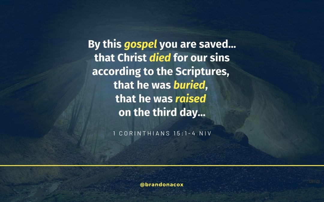 By This Gospel You Are Saved