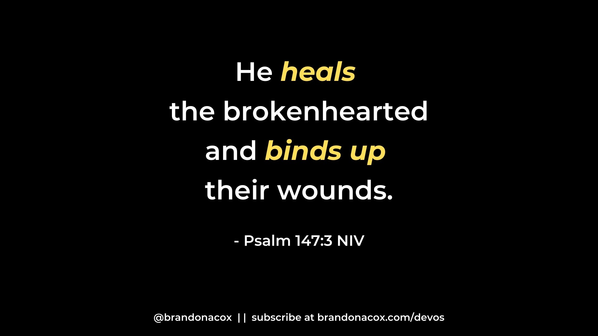 God Heals and Binds Up