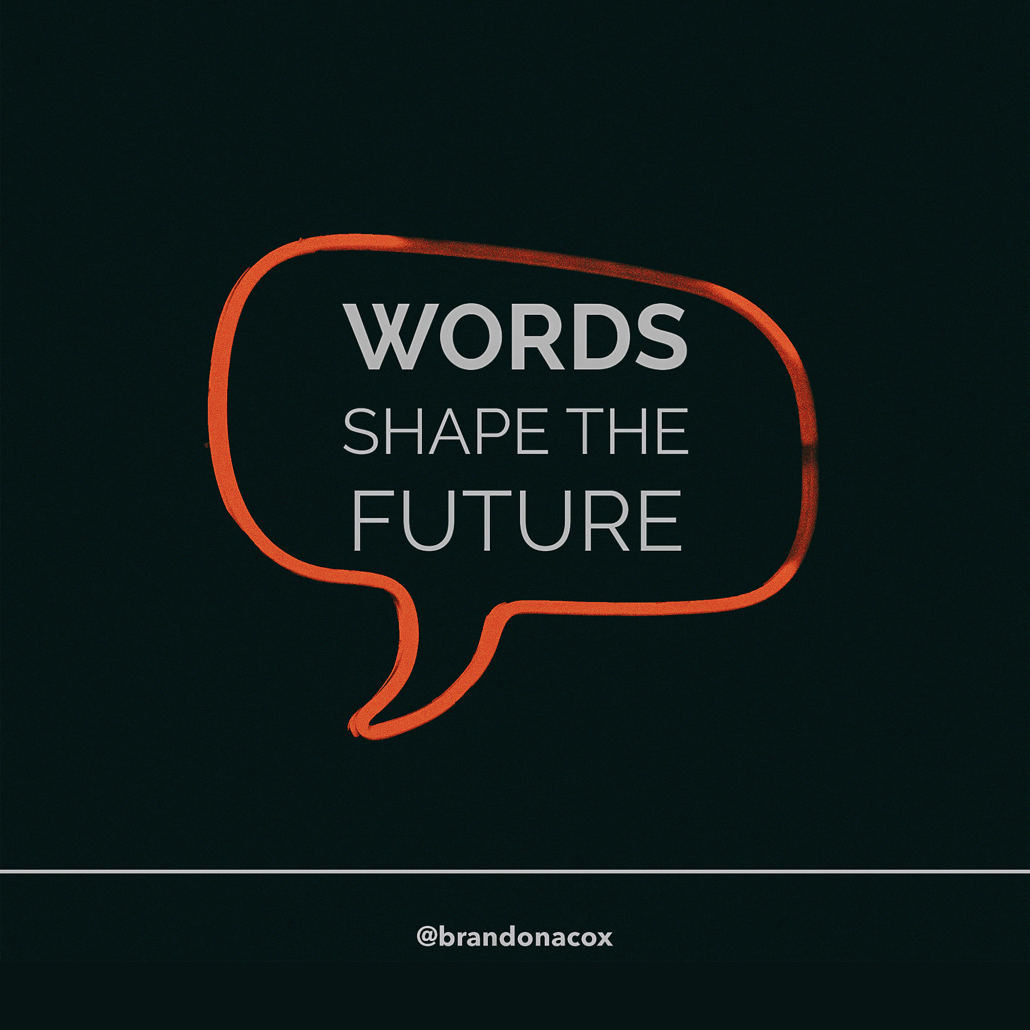 Words Shape the Future