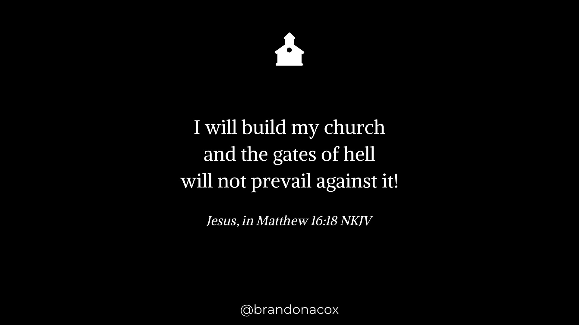 Jesus Is Building His Church