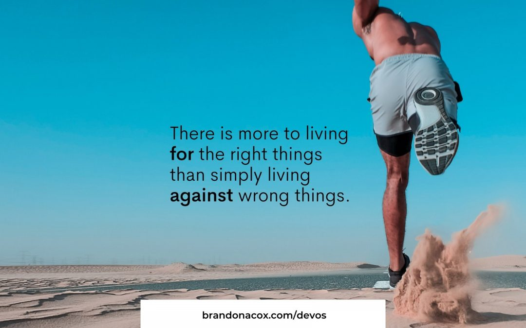 Living for Right Things