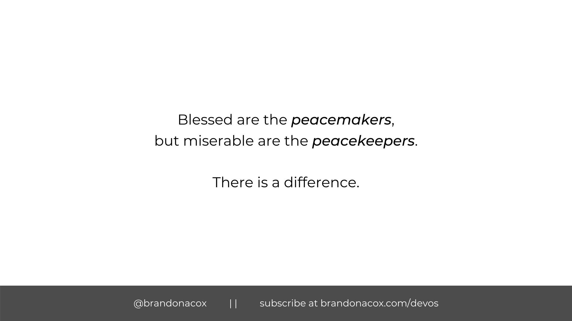 Peacemakers Peacekeepers