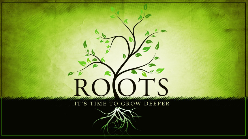 God Help Us To Grow Deeper Roots