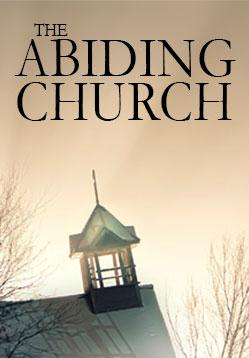 The Abiding Church