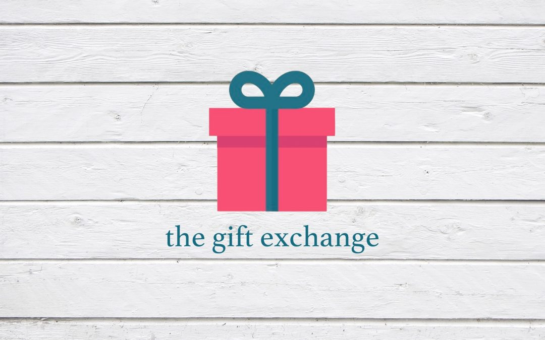Sermon Series: The Gift Exchange