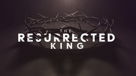 The Resurrected King