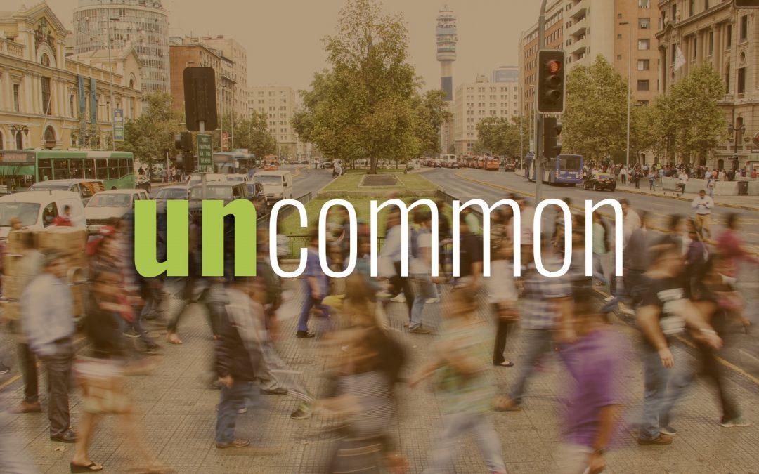 Sermon Series: UnCommon