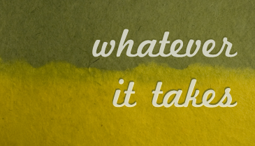 Creating a 'Whatever It Takes' Culture